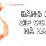 Full bảng Mã Bưu điện Bưu chính Zip Code Hà Nam mới cập nhật