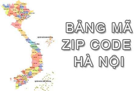Bộ bảng Mã Bưu điện Bưu chính Zip Code Hà Nội mới nhất