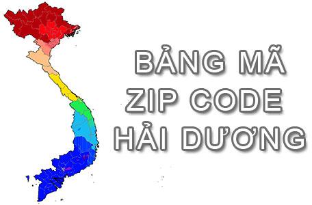 Bộ bảng Mã Bưu điện Bưu chính Zip Code Hải Dương mới nhất