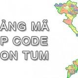 Bộ bảng Mã Bưu điện Bưu chính Zip Code Kon Tum mới nhất